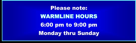 Warmline Hours